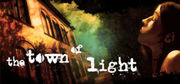 The Town of Light,The Town of Light