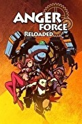 AngerForce:Reloaded,AngerForce: Reloaded