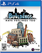 Buildings Have Feelings Too,Buildings Have Feelings Too!