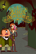 伯特倫·費德歷險記 第 2 集:絕境,Adventures of Bertram Fiddle: Episode 2: A Bleaker Predickle