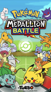 Pokémon Medallion Battle