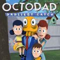 Octodad: Dadliest Catch,Octodad: Dadliest Catch