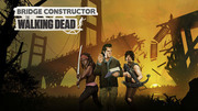 造橋總動員:陰屍路,Bridge Constructor: The Walking Dead