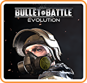 子彈戰爭:進化,Bullet Battle: Evolution
