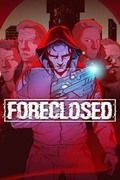 Foreclosed,Foreclosed