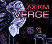 Axiom Verge,Axiom Verge