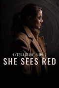 她面有慍色,She Sees Red Interactive Movie