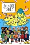 Welcome to Elk,Welcome to Elk