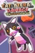 Catlateral Damage: Remeowstered,Catlateral Damage: Remeowstered