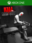 Kill The Bad Guy,Kill The Bad Guy