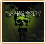 The Infectious Madness of Doctor Dekker,The Infectious Madness of Doctor Dekker