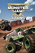 Monster Jam Steel Titans,Monster Jam Steel Titans