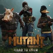 突變元年:伊甸園之路,Mutant Year Zero: Road to Eden