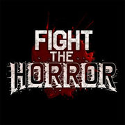 Fight the Horror 瞑目,Fight the Horror
