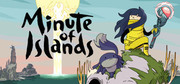 Minute of Islands,Minute of Islands