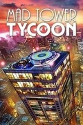Mad Tower Tycoon,Mad Tower Tycoon