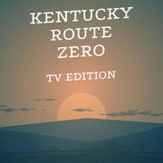 肯德基零號路:TV 版,Kentucky Route Zero: TV Edition