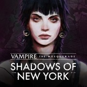 吸血鬼:惡夜獵殺-紐約之影,Vampire: The Masquerade - Shadows of New York