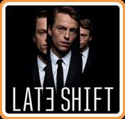 Late Shift,Late Shift