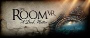 The Room VR:黑暗事物,The Room VR: A Dark Matter