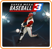 超級棒球 3,Super Mega Baseball 3