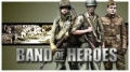 Band of Heroes,Band of Heroes