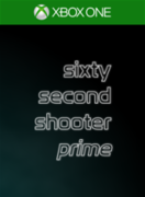 Sixty Second Shooter Prime,Sixty Second Shooter Prime