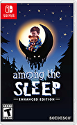 睡夢之中,Among the Sleep - Enhanced Edition