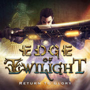遲暮邊際:重返榮耀,Edge of Twilight – Return To Glory