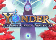 Yonder: The Cloud Catcher Chronicles,Yonder: The Cloud Catcher Chronicles