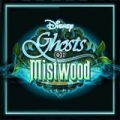 Ghosts of Mistwood,Disney's Ghosts of Mistwood