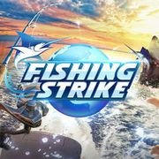 釣魚大亨,Fishing Strike