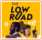 The Low Road,The Low Road