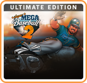 超級棒球 2 究極版,Super Mega Baseball 2: Ultimate Edition