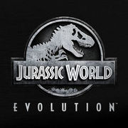 侏羅紀世界:進化,Jurassic World Evolution