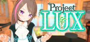 Project LUX,プロジェクトルクス,Project LUX