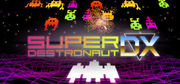 Super Destronaut DX,Super Destronaut DX
